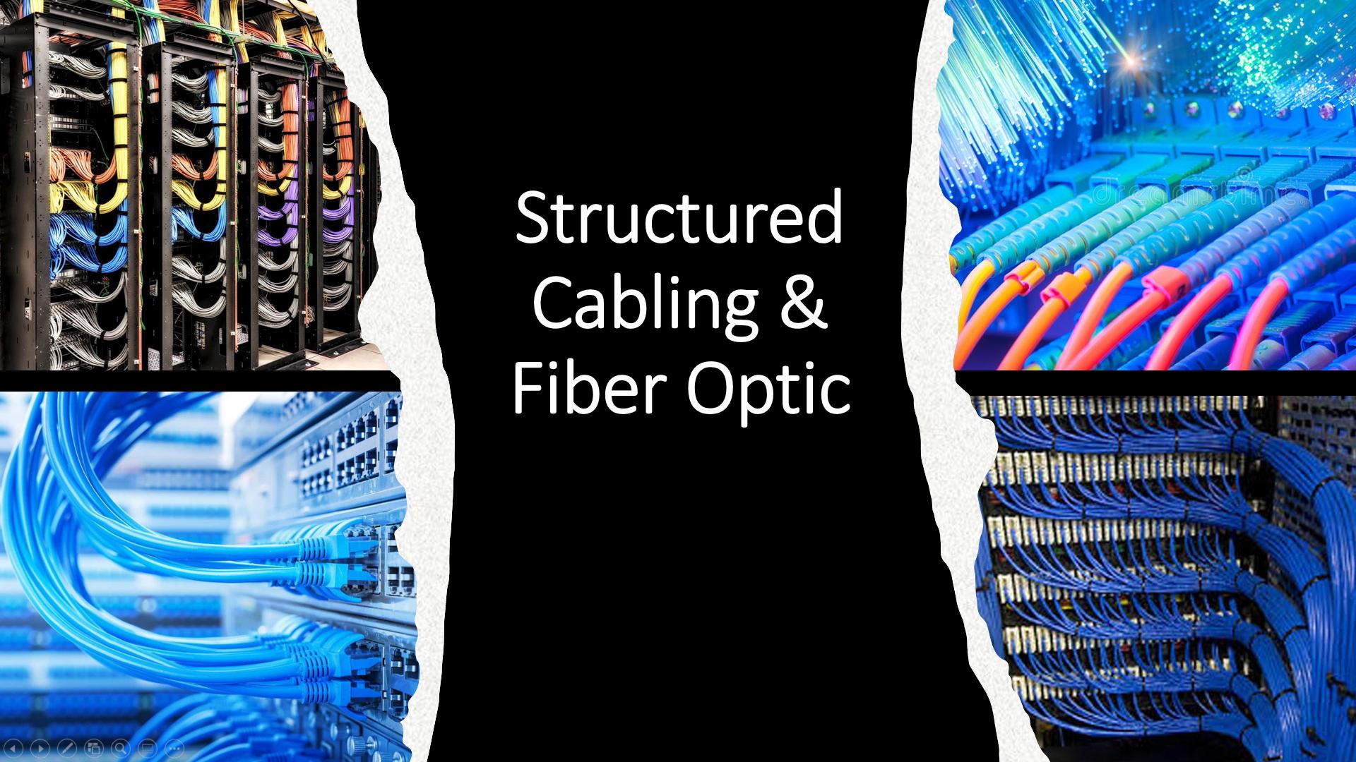 Structured Cabling & Fiber Optic