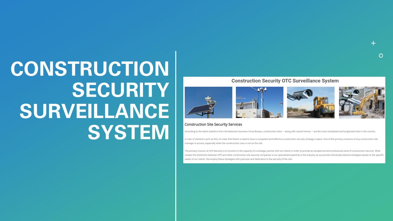 Construction Security Surveillance System
