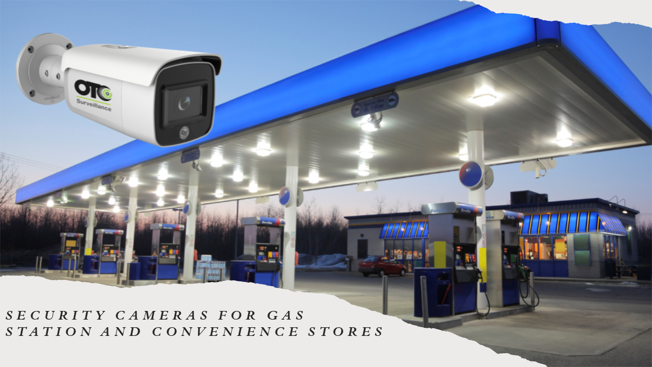 Security Cameras for Gas Station
